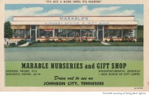 The Marable Nurseries and Gift Shop was located near the present-day John Exum Parkway in Johnson City.
